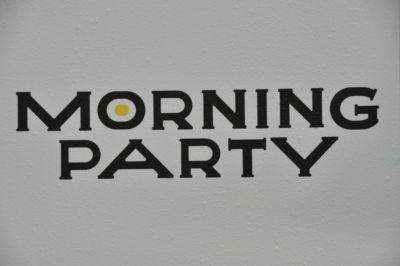今話題のMORNING PARTYに潜入!!
